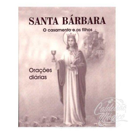 SANTA BÁRBARA - Orações Diárias