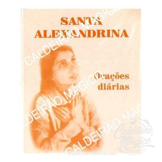 SANTA ALEXANDRINA - Orações Diárias