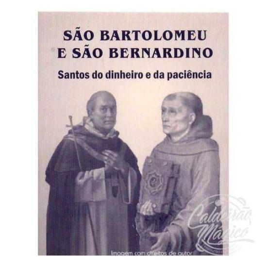 SÃO BARTOLOMEU E SÃO BERNARDINO