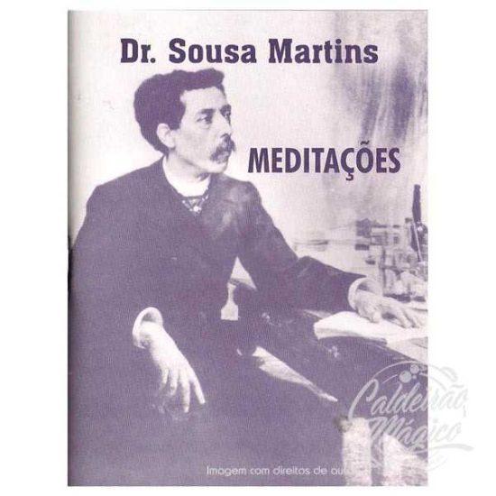 DR. SOUSA MARTINS - Meditações