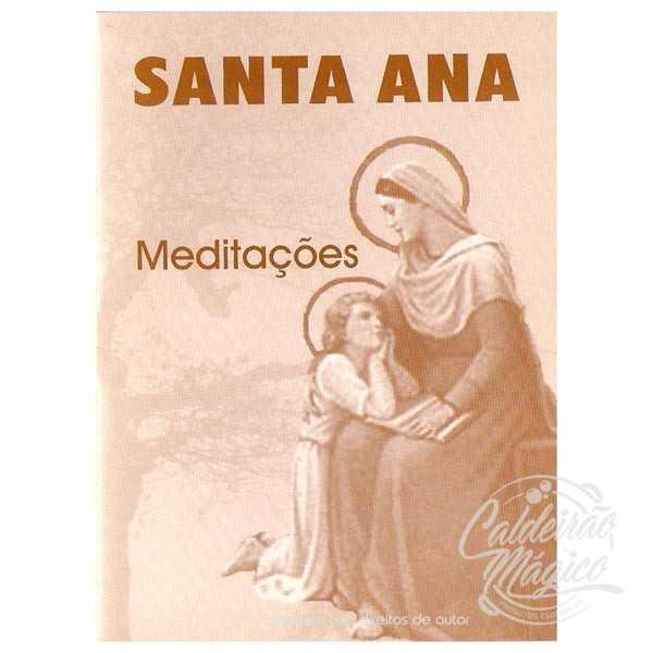 SANTA ANA - Meditações