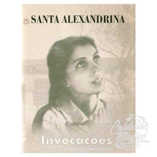 SANTA ALEXANDRINA - Invocações