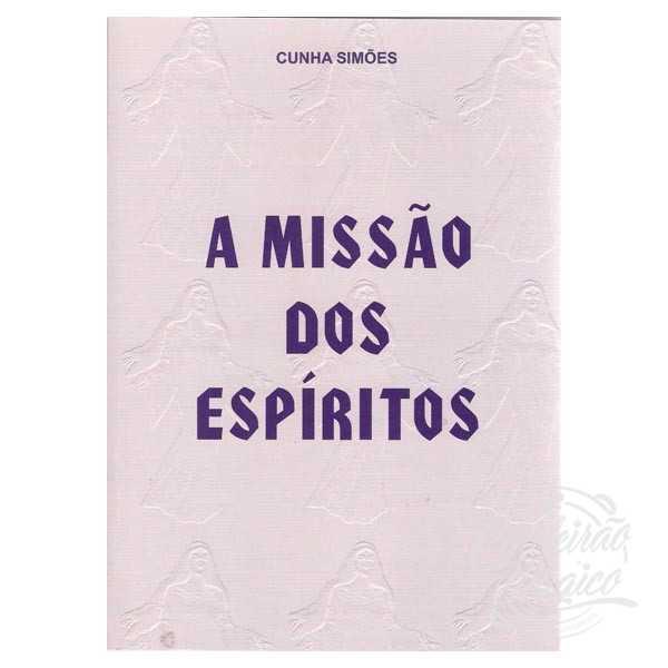 A MISSÃO DOS ESPÍRITOS