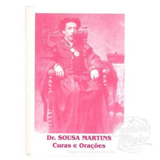 SR. SOUSA MARTINS, CURAS E ORAÇÕES