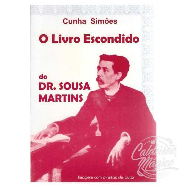 O LIVRO ESCONDIDO DO DR. SOUSA MARTINS