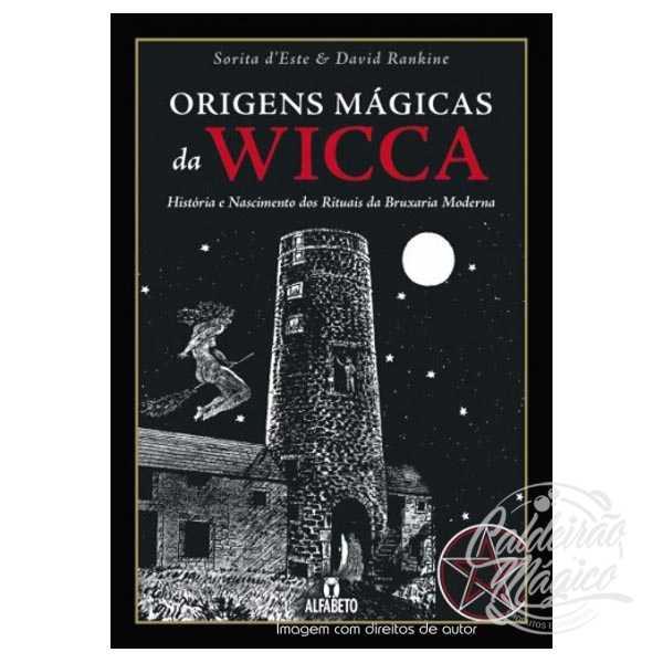 Origens Mágicas da Wicca